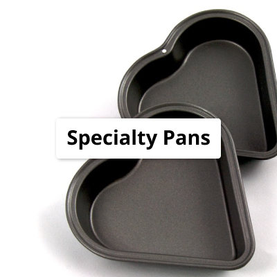 Specialty Pans